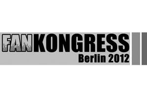 Fankongress 2012 in Berlin